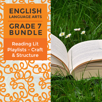 Reading Lit Playlists - Craft & Structure Bundle for Grade 7