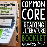 Reading Literature: Common Core Booklet for ANY Novel or S