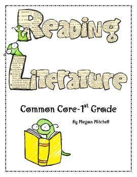 Reading: Literature Common Core First Grade