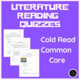 Reading: Literature, Common Core, Standards Based, Cold Read Quizzes Grade 5