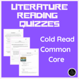Reading: Literature, Common Core, Standards Based, Cold Re