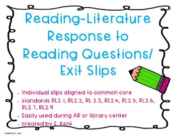 Reading Literature Response to Reading Exit Slips