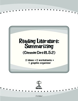 Reading Literature: Summarizing (Common Core RL.5.2)