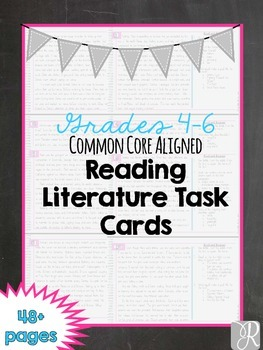 Reading Literature Task Cards – Common Core Aligned