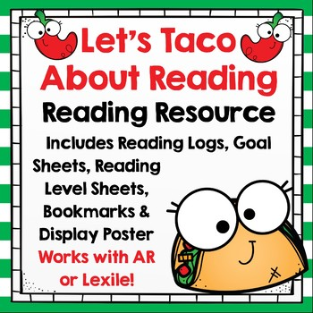 Reading Logs, Goal Sheets & More - Let's Taco About Reading