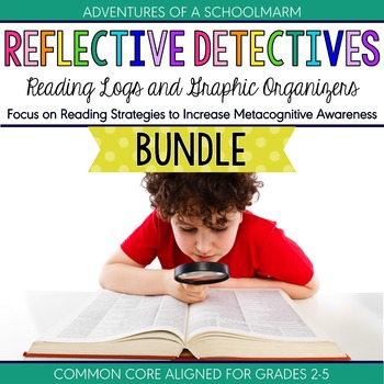 Reading Logs Graphic Organizers Bundle ~ Reflective Detectives