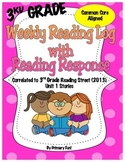 Reading Logs with Reader Response - READING STREET (2013) - UNIT ONE 3RD GRADE
