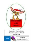 Reading Main Idea and Details-Christmas Themed Main I-Deer