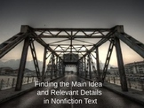 Reading:  Main Idea and Relevant Details in Nonfiction