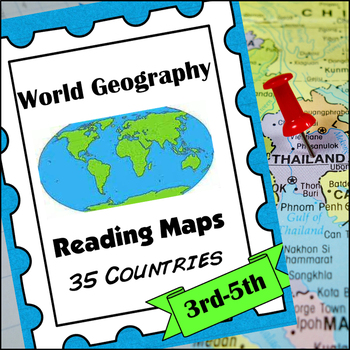 Reading Maps: 35 Countries Around the World (Geography)