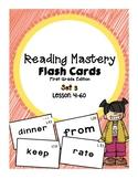 Reading Mastery 1: Flashcards Set 3- Lesson 41-60