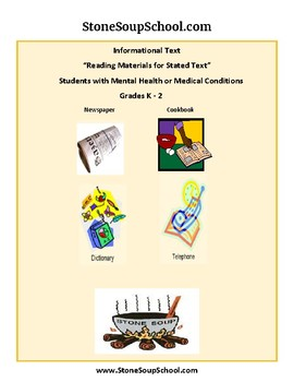 K - 2 Reading Materials For Stated Purpose for Students w/ M H or Med Conditions