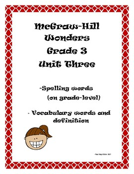 Reading McGraw-Hill Wonders Grade 3 Unit 3 Spelling and Vocabulary