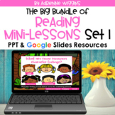 Reading Mini Lesson BUNDLE - Set 1 (Google Classroom & PPT