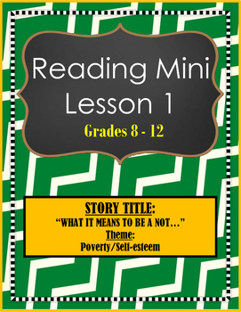 Reading Mini Lesson Plan 1: Themes - Poverty & Self-esteem