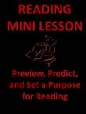 Reading Mini Lesson PowerPoint -Preview, Predict, Set Purpose