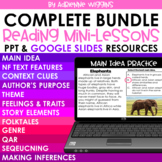 Reading Mini Lessons COMPLETE BUNDLE  (Google Classroom & PPT) Distance Learning