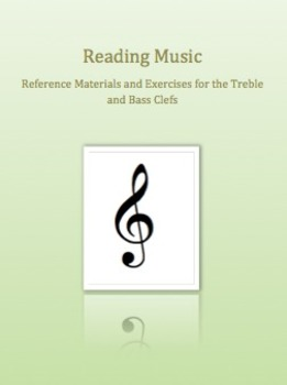 Reading Music (Materials and Exercises for the Treble and