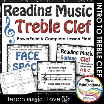 Treble Clef - Reading Music -PowerPoint Presentation &  Exit Ticket-Lesson Plan
