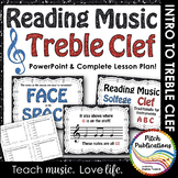 Treble Clef - Reading Music -PowerPoint Presentation &  Ex