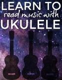 Reading Music with Ukulele Unit 2: first 4 frets