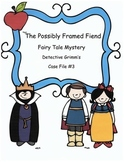 Reading Activity: Fairy Tale Mystery Case File #3 The Possibly Framed Fiend