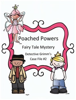 Reading Activity: Fairy Tale Mystery Case File #2 The Poac