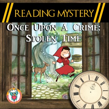 Reading Mystery: Comprehension, Cause & Effect, Text Evidence, Fairy Tale