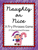 Reading - Naughty or Nice Fry Phrases Game (2nd 100)