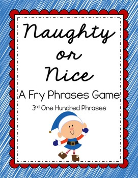 Reading - Naughty or Nice Fry Phrases Game (3rd 100)
