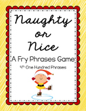 Reading - Naughty or Nice Fry Phrases Game (4th 100)