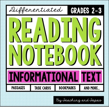 Reading Notebook *2nd-3rd Grade* INFORMATIONAL TEXT