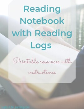 Reading Notebook and Reading Logs