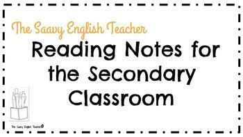 Reading Notes for the Secondary Classroom