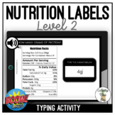 Reading Nutrition Labels Level 2 Typing Boom Cards