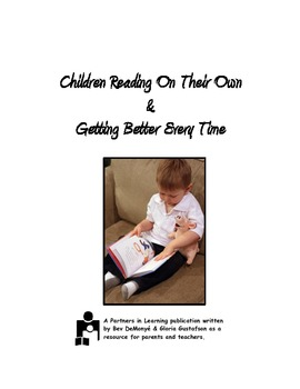 Reading On Their Own and Getting Better Every Time:  A Printable Parent Handout