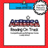 Reading On Track:  America Emergent Readers and Refrigerator Stories for Fluency