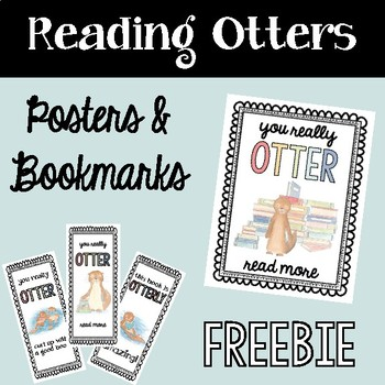 Reading Otters: Classroom Posters & Bookmarks