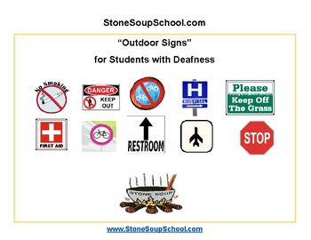 Outdoor Signs - Life Skills -  Students with Deafness