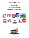 K-2 Reading: Outdoor Signs - for Students with ADD/ADHD