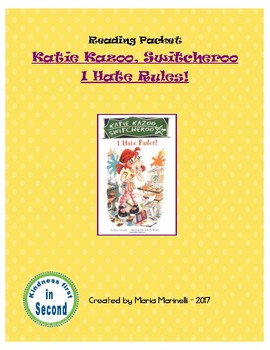 Reading Packet - Katie Kazoo Switcharoo - I Hate Rules