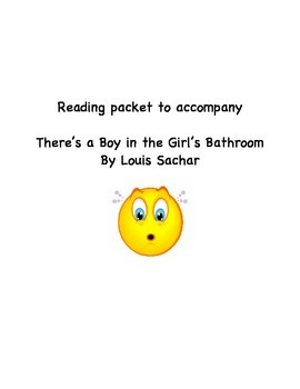 "Reading Packet for Novel ""There's a Boy in the Girl's Bathroom"""