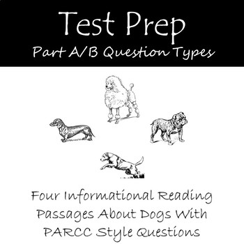 Reading Part A Part B Questions for Informational Passages About Dogs