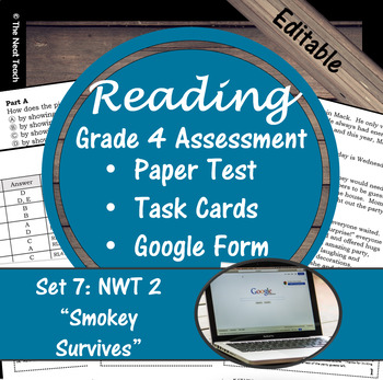 Reading Part A Part B Test, Task Cards NWT 2- Literary & Informational