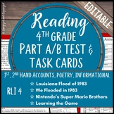 Reading Part A Part B Test, Task Cards RLI 4-1st & 2nd Hand Account, Poem, NF