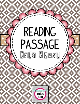 Reading Passage Data Sheet