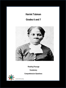 Reading Passage: Harriet Tubman