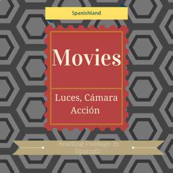 Reading Passage In Spanish about Movies
