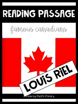 Reading Passage - Louis Riel