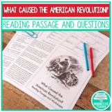 What Caused the American Revolution? Reading Passage and Worksheets